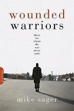 Wounded Warriors: Those for Whom the War Never Ends-ExLibrary