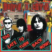 Drivin & Cryin - Too Late Pour Turn Back Aujourd'Hui Neuf LP