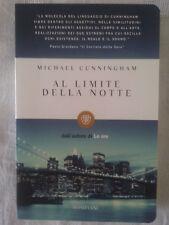 Al limite della notte - Michael Cunningham - Ed. Bompiani - N.E. 2011
