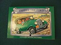 Freddy the Ford by Hayes, Barbara