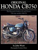 Original Honda Cb750: The Restorer's Guide to K & F Series 750 Sohc Models, 1968