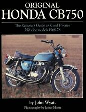 Original Honda Cb750: The Restorer's Guide to K & F Series 750 Sohc Models, 1968