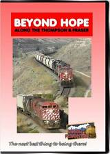Beyond Hope Along the Thompson and Fraser Rivers DVD NEW Highball CP CN Kamloops