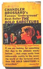Vintage Chandler Brossard THE BOLD SABOTEURS Lancer #72-635  1962 BOOK