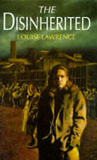 Lawrence, Louise, The Disinherited, Paperback, Very Good Book