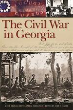 The Civil War In Georgia: A New Georgia Encyclopedia Companion