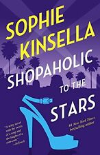 Shopaholic to the Stars: A Novel by Sophie Kinsella
