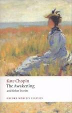 Oxford World's Classics: The Awakening and Other Stories by Kate Chopin (2008, P