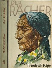 Friedrich kipp, el Vengador, indios aventura, obispo & Klein, lengerich 1938