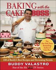 Baking with the Cake Boss: 100 of Buddys Best Rec