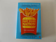 2002 FAST FOOD NATION What the All-American Meal is Doing to the World PENGUIN
