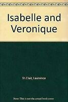 Isabelle y Veronique: Cuatro Meses, Four Seasons por st Clair, Laurence