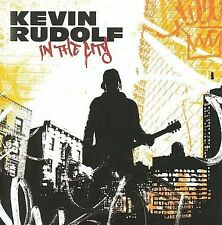 Kevin Rudolf - In The City,  Feat. LiL Wayne (BRAND NEW CD) FREE SHIPPING !!