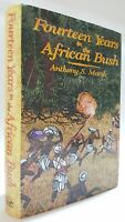 Fourteen Years in the African Bush Anthony S Marsh  big game hunting book Kenya