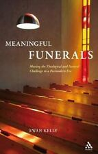 Meaningful Funerals: Meeting the Theological and Pastoral Challenge in a Postmod