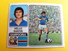 NELLO SANTIN SAMPDORIA FIGURINA ALBUM CALCIATORI PANINI 1972/73 n°299 rec