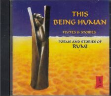 This Being Human Flutes & Stories Poems Of Rumi CD Audio Mystic Sufi Divine