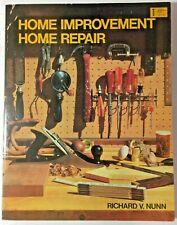 Home Improvement-Home Repair by Richard V. Nunn (1980, Trade Paperback)