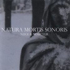 Neige et noirceur – Natura mortis sonoris (monarque)