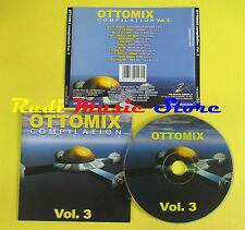 CD OTTOMIX VOL 3 compilation 2001 FELIX DA HOUSECAT THE NIPPLE II  (C6) no mc lp