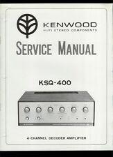 Rare Original Factory Kenwood KSQ-400 Decoder Amp Service/Repair Manual