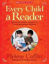 EVERY CHILD A READER MONTHBYMONTH EFFECTIVE LESSONS TO TEACH By Helene NEW