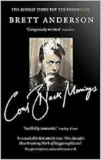 Coal Black Mornings, New, Anderson, Brett Book