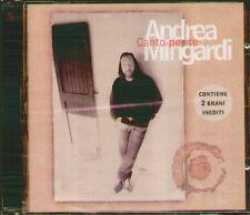 """ANDREA MINGARDI """" CANTO PER TE """" CD SIGILLATO COLUMBIA 1998 COD.5099748958525"""