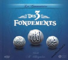 CD MP3 Le Commentaire Des 3 Fondements audio islam - NEUF