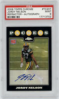 2008 PACKERS Jordy Nelson Topps Chrome RC Rookie Refractor #207 PSA MINT 9 AUTO