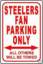 """STEELERS FAN PARKING ONLY SIGN 12""""x18"""" ALUMINUM SIGN"""