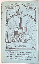 DIGGING BY STEAM A HISTORY by Tyler 1977 #RB234 model live steam myford lathe