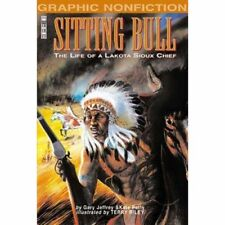 Graphic Nonfiction :  Sitting Bull  : Sioux Indian