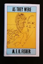 M F K Fisher - As They Were - hbdj 1983 - Biographical Essays