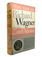 Ernest Newman THE LIFE OF RICHARD WAGNER 1859-1866  1st Edition 2nd Printing
