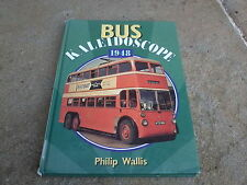 Wallis, Philip BUS KALEIDOSCOPE 1948 Hardback BOOK