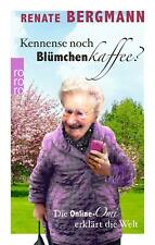 Kennense noch Blümchenkaffee? von Renate Bergmann (Gebundene Ausgabe 2019)