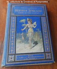 LES DESERTS AFRICAINS  ARMAND LAPOINTE   1878  LIVRE ANCIEN