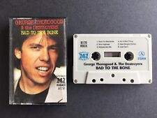George Thorogood & The Destroyers - Bad To The Bone - Cassette 747-8178