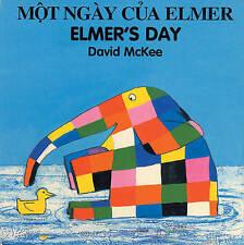 NEW Elmer's Day (English–Vietnamese) (Elmer series) by David McKee