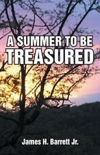 A Summer to Be Treasured by Barrett James (2014, Hardcover)
