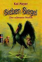 Sieben Siegel - Der schwarze Storch: Band 2 von Meyer, Kai | Buch | Zustand gut