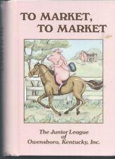 To Market To Market The Junior League Of Owensboro Kentucky Community Cookbook