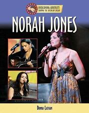 Norah Jones (Overcoming Adversity: Sharing the American Dream)-ExLibrary