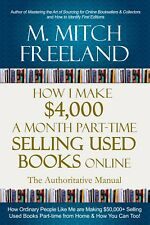 (Digital Book)  How I Make $4,000 A Month Part-Time Selling Used Books Online
