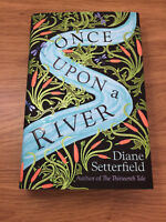 ONCE UPON A RIVER Diane Setterfield SIGNED Turq Edges NUMBERED (98/250) 1/1 NEW