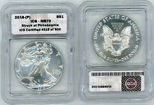 2016-(P) $1 Silver Eagle MS70 Struck at Philadelphia ICG Certified #000 of 500