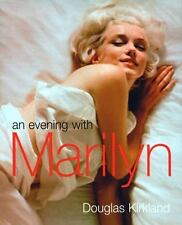 An Evening with Marilyn by Kirkland, Douglas