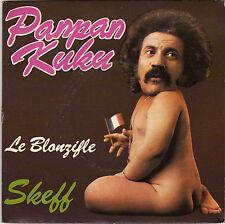 SKEFF PANPAN KUKU / LA BLONZIFLE FRENCH 45 SINGLE ROGER LOUBET