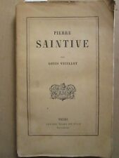 Louis VEUILLOT : Pierre SAINTIVE, 1845.